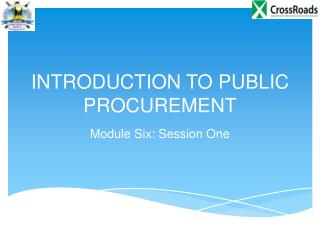INTRODUCTION TO PUBLIC PROCUREMENT