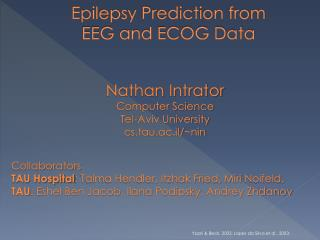 Epilepsy Prediction from EEG and ECOG Data