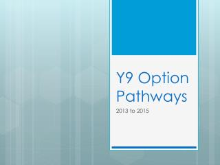 Y9 Option Pathways