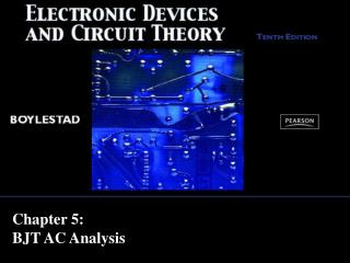 Chapter 5:  BJT AC Analysis