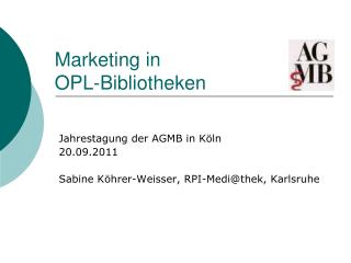 Marketing in  OPL-Bibliotheken