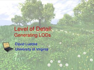 Level of Detail: Generating LODs