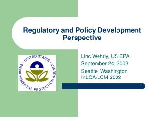 Regulatory and Policy Development Perspective