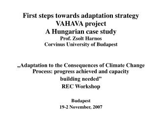 """Adaptation to the Consequences of Climate Change Process: progr e ss achieved and capacity"