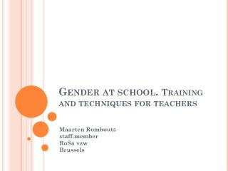 Gender at school.  Training  and techniques for teachers