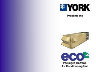 Packaged Rooftop  Air Conditioning Unit