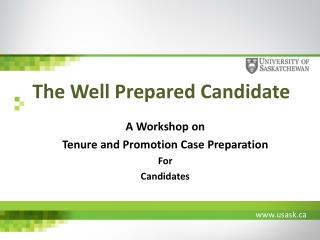 A Workshop on Tenure and Promotion Case Preparation For Candidates