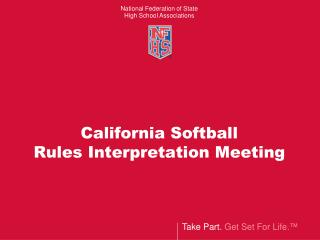 California Softball Rules Interpretation Meeting