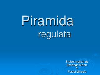 Piramida regulata