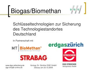 Biogas/Biomethan