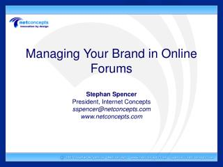 Managing Your Brand in Online Forums