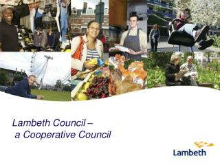Lambeth Council –   a Cooperative Council