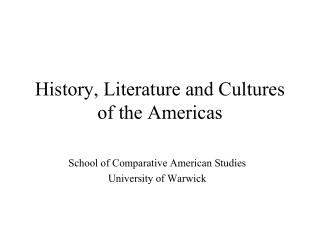History, Literature and Cultures of the Americas