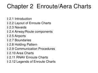 Chapter 2  Enroute/Aera Charts