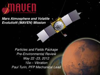 Particles and Fields Package Pre-Environmental Review May 22 -23, 2012 10a – Vibration