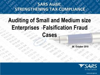 Auditing of Small and Medium size Enterprises  - Falsification Fraud Cases