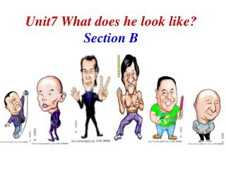 Unit7 What does he look like? Section B