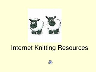 Internet Knitting Resources