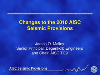 Changes to the 2010 AISC Seismic Provisions