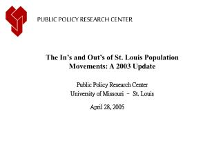 The In's and Out's of St. Louis Population Movements: A 2003 Update  Public Policy Research Center