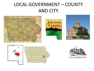 LOCAL GOVERNMENT – COUNTY AND CITY