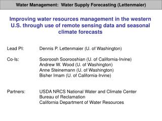 Water Management:   Water Supply Forecasting (Lettenmaier)