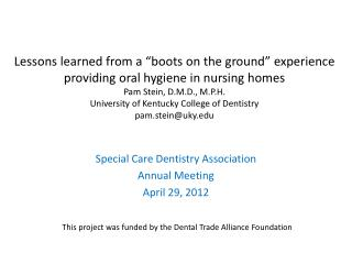 Special Care Dentistry Association Annual Meeting April 29, 2012
