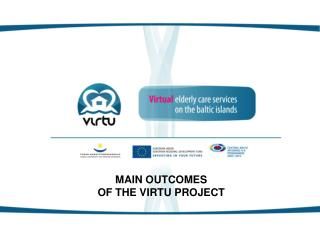 MAIN OUTCOMES  OF THE VIRTU PROJECT