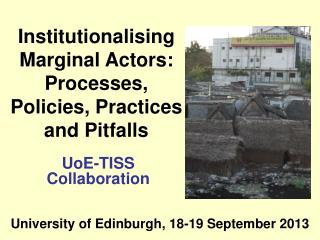 Institutionalising Marginal Actors: Processes, Policies, Practices and Pitfalls