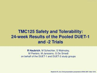 TMC125 Safety and Tolerability:  24-week Results of the Pooled DUET-1 and -2 Trials