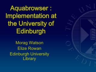 Aquabrowser : Implementation at the University of Edinburgh