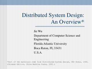 Distributed System Design:  An Overview*