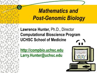 Mathematics and  Post-Genomic Biology