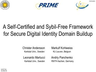 A Self-Certified and Sybil-Free Framework for Secure Digital Identity Domain Buildup