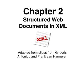 Chapter 2 Structured Web Documents in XML