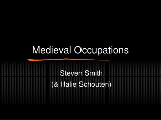 Medieval Occupations