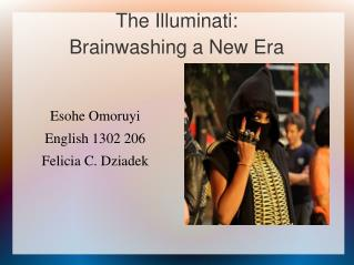 The Illuminati:  Brainwashing a New Era