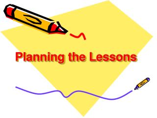 Planning the Lessons