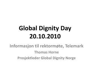 Global Dignity Day 20.10.2010