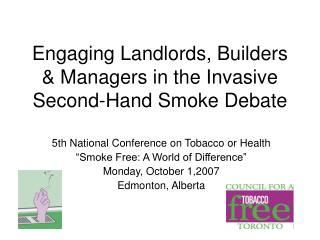 Engaging Landlords, Builders  Managers in the Invasive Second-Hand Smoke Debate