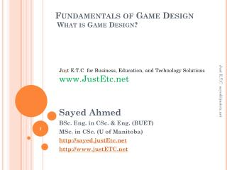 Fundamentals of Game Design  What is Game Design?