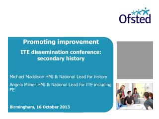 Promoting improvement ITE dissemination conference: secondary history