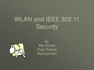 WLAN and IEEE 802.11 Security