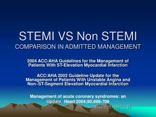 STEMI VS Non STEMI COMPARISON IN ADMITTED MANAGEMENT