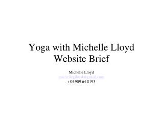 Yoga with Michelle Lloyd Website Brief