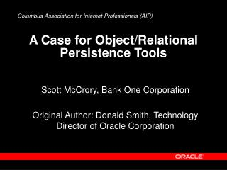 A Case for Object/Relational Persistence Tools