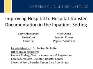 Improving Hospital to Hospital  Transfer  Documentation in the Inpatient  Setting