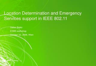 Location Determination and Emergency Services support in IEEE 802.11