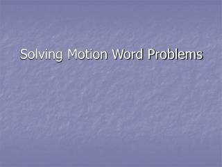 Solving Motion Word Problems