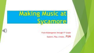 Making Music at Sycamore